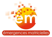 EMERGENCES MATRICIELLES